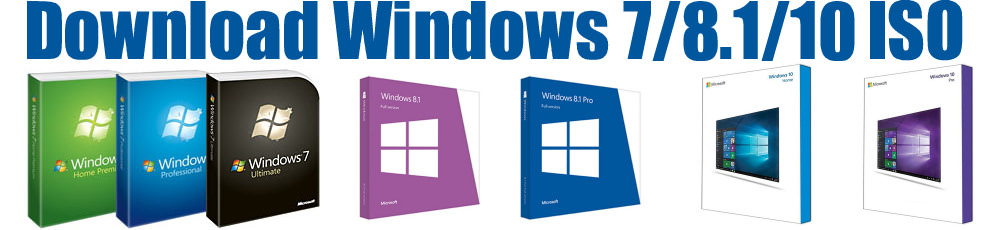 Download Windows 7 , Widnows 8 , Windows 10 ISO for free